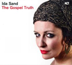 Ida Sand - The Gospel Truth