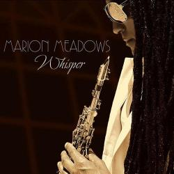 Marion Meadows - Whisper