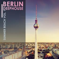 VA - Berlin Deephouse Summer Beach Vol.1