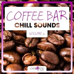 VA - Coffee Bar Chill Sounds, Vol. 3