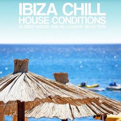 VA - Ibiza Chill House Conditions (65 Deep House and Nu-Lounge Selection)