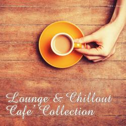 VA - Lounge & Chillout: Cafe Collection