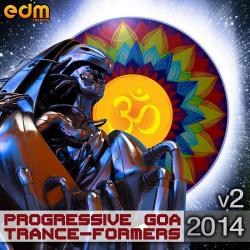 VA - Progressive and Goa Trance-Formers 2014 Vol 2