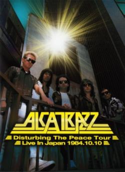 Alcatrazz - Disturbing The Peace Tour - Live In Japan '84