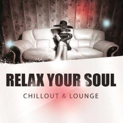 VA - Relax Your Soul Chillout & Lounge