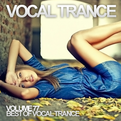 VA - Vocal Trance Volume 77