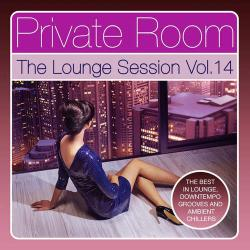 VA - Private Room: The Lounge Session, Vol. 14
