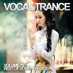 VA - Vocal Trance Volume 79