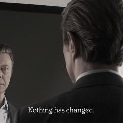 David Bowie - Nothing Has Changed.
