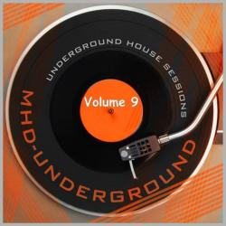 VA - Underground House Sessions, Vol. 9