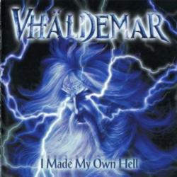 Vhaldemar - I Made My Own Hell