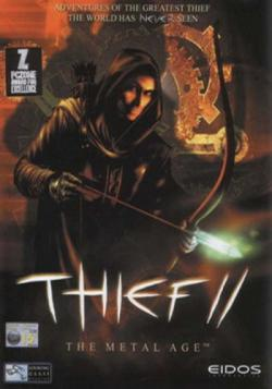 Thief II: The Metal Age / Thief II: Эпоха Металла
