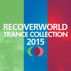VA - Recoverworld Trance Collection 2015