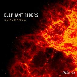 Elephant Riders - Supernova