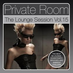 VA - Private Room - The Lounge Session, Vol. 15