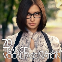 VA - Trance. Vocal Fascination 70
