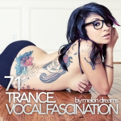 VA - Trance. Vocal Fascination 71