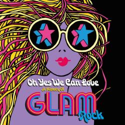 VA - Oh Yes We Can Love- The History of Glam Rock (5CD)