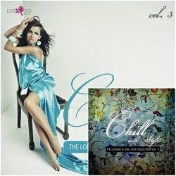 VA - Chill With Style The Lounge & Chill Out Collection Vol 3-4