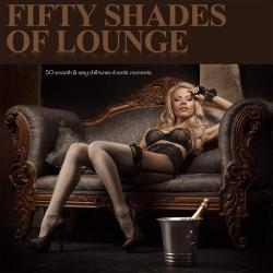 VA - Fifty Shades of Lounge - 50 Smooth Sexy Chill Tunes 4 Erotic Moments