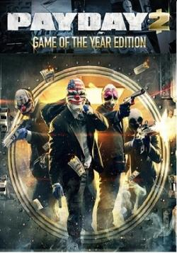 PayDay 2: Game of the Year Edition [v 1.25.1] [RePack by Mizantrop1337]