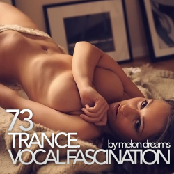 VA - Trance. Vocal Fascination 73
