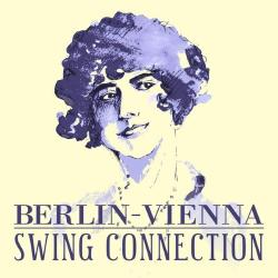 VA - Berlin-Vienna Swing Connection