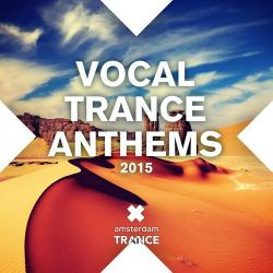 VA - Vocal Trance Anthems 2015