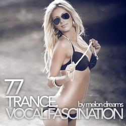 VA - Trance. Vocal Fascination 77