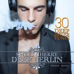 VA - Sweet Cherry Deep Berlin 30 Deep House Tunes