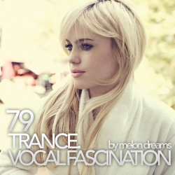 VA - Trance. Vocal Fascination 79