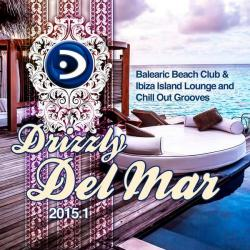 VA - Drizzly Del Mar 2015 1 Balearic Beach Club Ibiza Island Lounge Chill Out Grooves