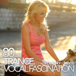 VA - Trance. Vocal Fascination 80