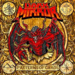 Dark Mirror - Patterns Of Chaos