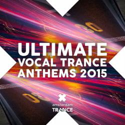 VA - Ultimate Vocal Trance Anthems 2015
