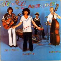 Jonathan Richman The Modern Lovers Rock 'N' Roll With The Modern Lovers