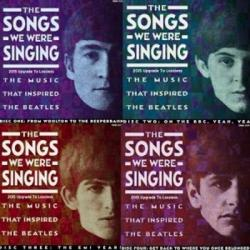 VA - The Beatles - The Songs We Were Singing: The Music That Inspired The Beatles