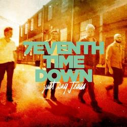 7eventh Time Down - Just Say Jesus