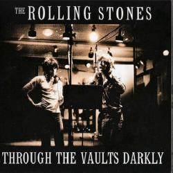 The Rolling Stones - Through The Vaults Darkly