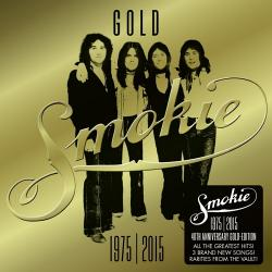 Smokie - 1975-2015 40th Anniversary Gold Edition