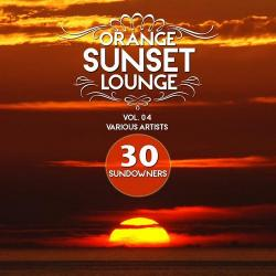 VA - Orange Sunset Lounge Vol 04 30 Sundowners