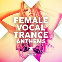 VA - Female Vocal Trance Anthems