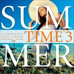 VA - Summer Time, Vol 3 - 22 Premium Trax - Chillout, Chillhouse, Downbeat, Lounge