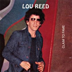 Lou Reed Claim To Fame
