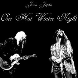 Janis Joplin with Johnny Winter - One Hot Winter Night