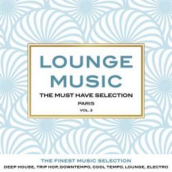 VA - Lounge Music The Must Have Selection Vol.3