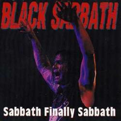 Black Sabbath - Sabbath Finally Sabbath