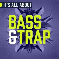 VA - It s All About Bass AND Trap