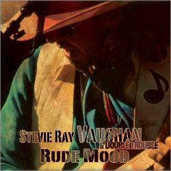 Stevie Ray Vaughan - Rude Mood
