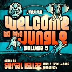 VA - Welcome To The Jungle Vol 3: The Ultimate Jungle Cakes Drum Bass Compilation